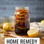 Home Remedy for Cough and Cold with ginger, honey, and lemon.