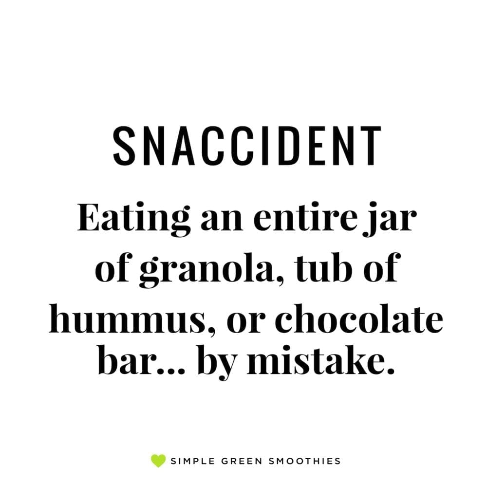 Funny quote for healthy eaters about snacking