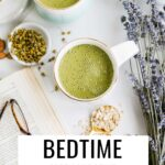 Bedtime Green Smoothie with chamomile tea and cherry juice.