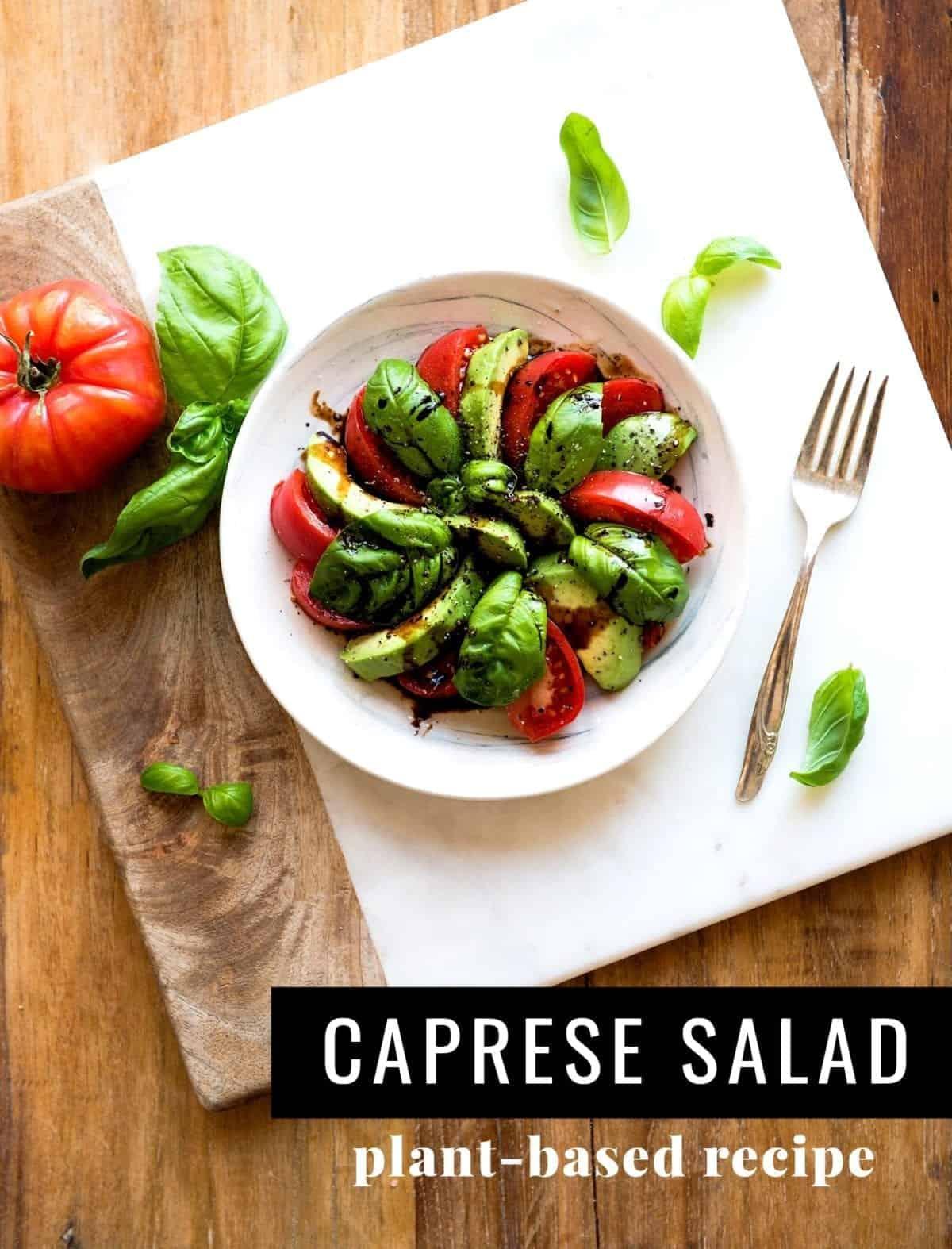 Simple Caprese Salad with Avocado