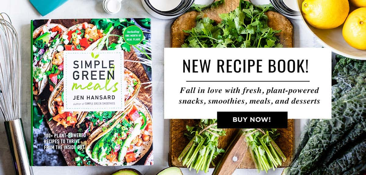 Simple Green Meals cookbook from best selling author Jen Hansard