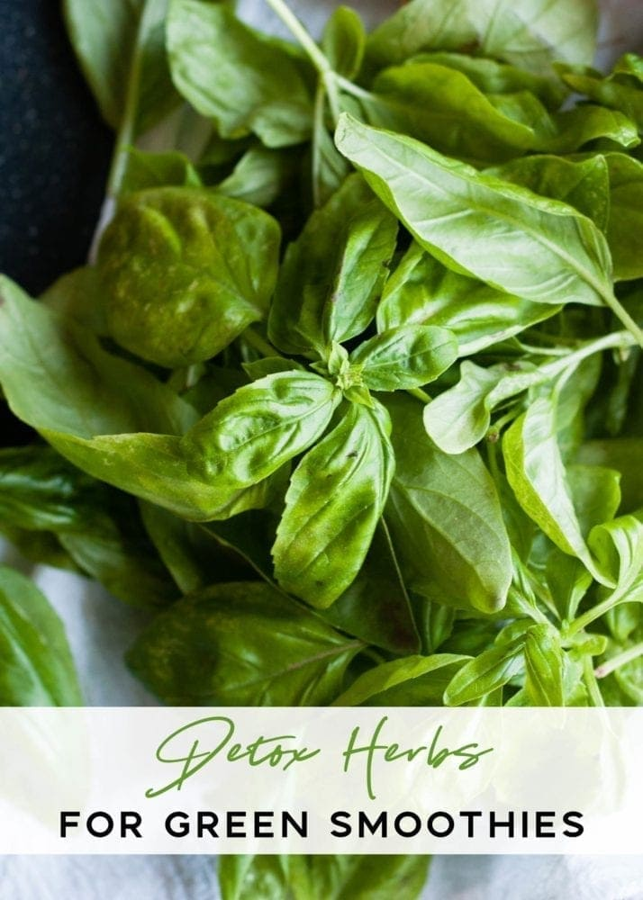 Detox herbs for greens smoothies