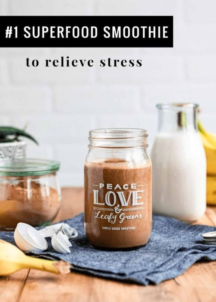 #1 Superfood Smoothie for stress relief