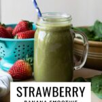 Strawberry banana smoothie recipe with almond milk and spinach.