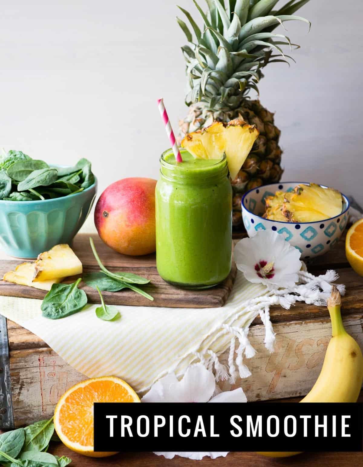 Tropical Smoothie Recipe | SimpleGreenSmoothies.com #vegan #plantbased #spinachsmoothie