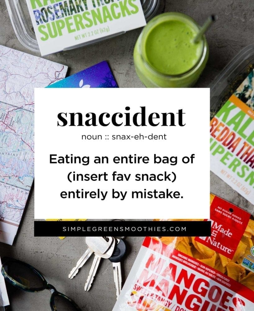 Snaccident Quote | Healthy Snacks for Weight Loss