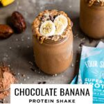 Chocolate banana protein shake with plant-based protein powder.