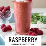 Raspberry spinach smoothie recipe with spinach and raspberries.