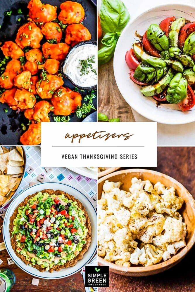 allstar appetizers for vegan thanksgiving recipes 2020