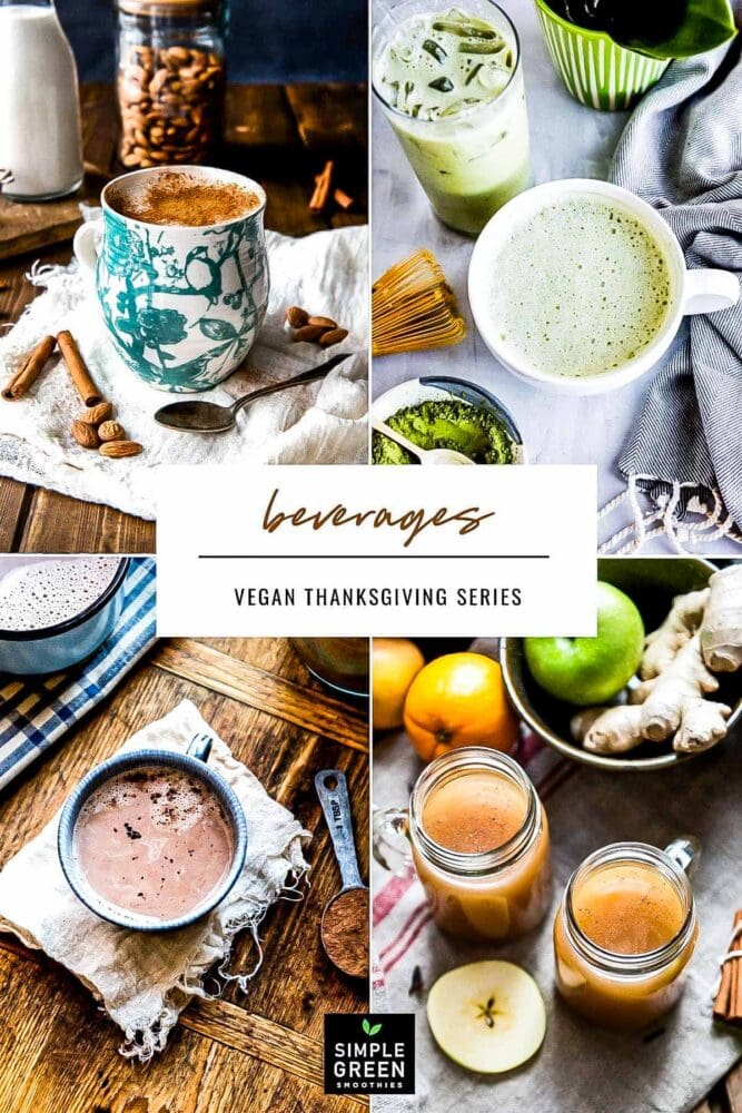 From classic flavors to up and coming ingredients, these vegan beverages will turn up your next thanksgiving feast