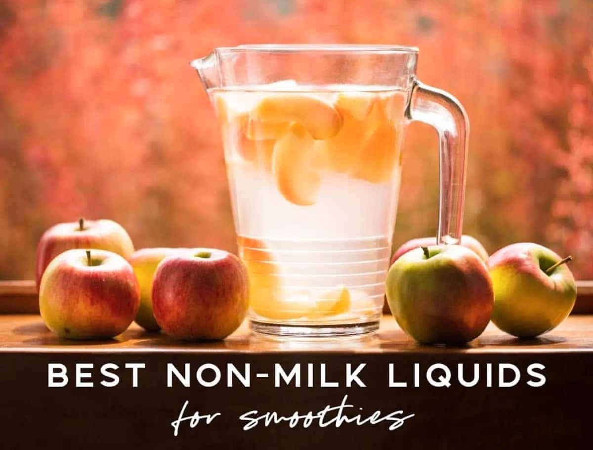 Best dairy free liquids for smoothies